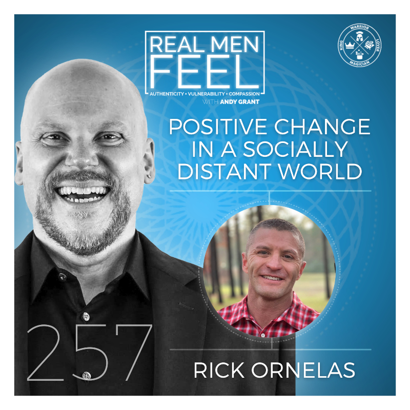 Ep 257 Positive Change In A Socially Distant World