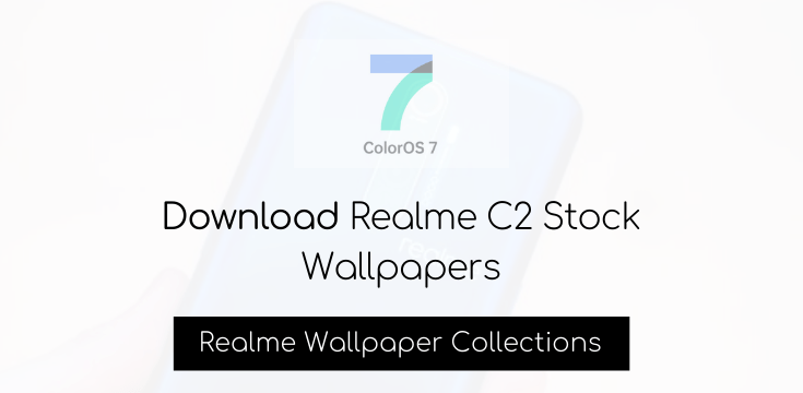 Download Realme C2 Stock Wallpapers - Realme Updates