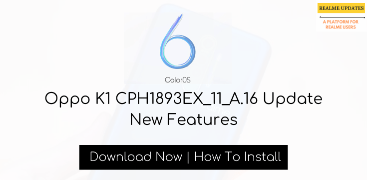 Oppo K1 CPH1893EX_11_A.16 Update New Features