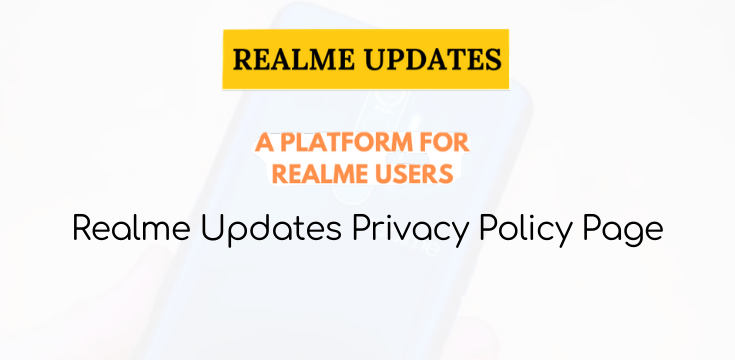 Realme Updates Privacy Policy Page
