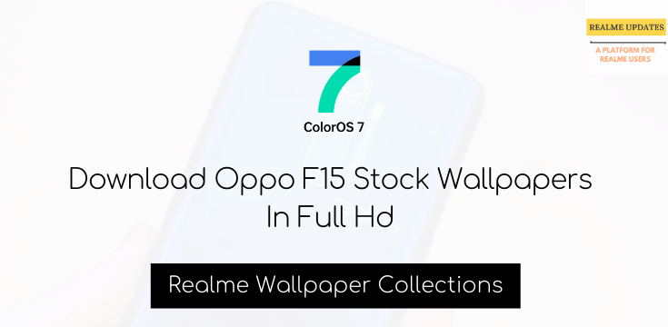 Download Oppo F15 Stock Wallpapers In Full Hd - Realmi Updates