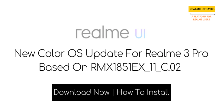 Realme 3 Pro Realme UI Update Started Rolling Out - Realme Updates