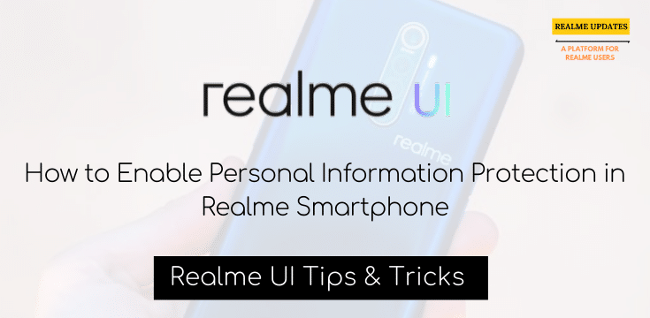 How To Enable Personal Information Protection In Realme Smartphone - Realme Updates
