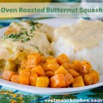 Oven Roasted Butternut Squash | realmomkitchen.com