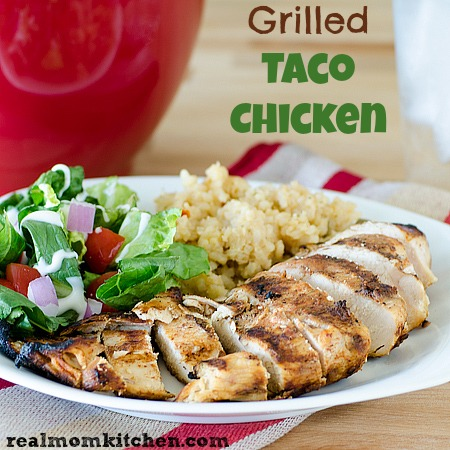 Grilled Taco Chicken | realmomkitchen.com
