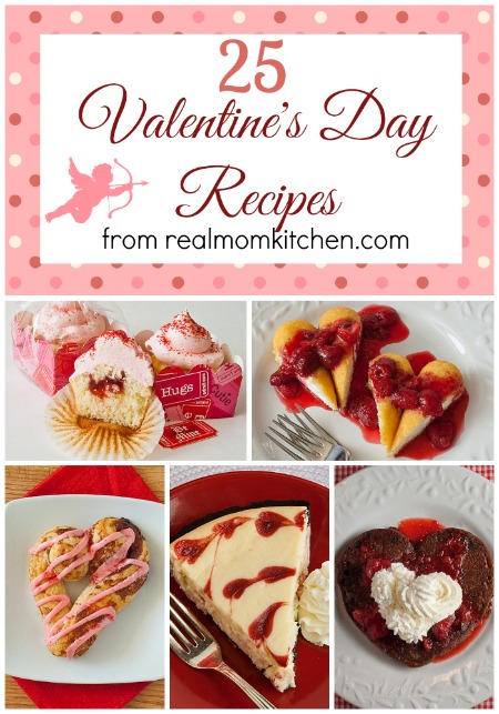 25 Valentines Day Recipes Real Mom Kitchen