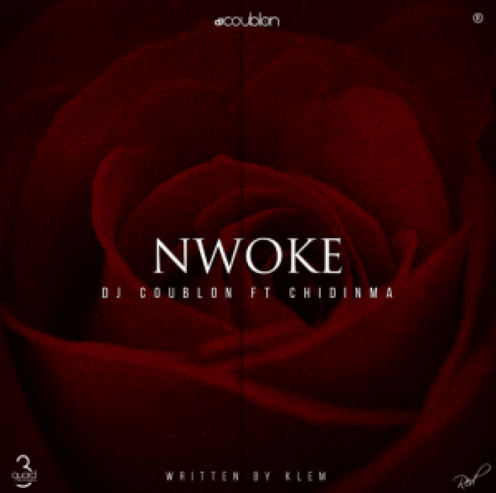 """download music """"nwoke"""" by DJ COUBLON ft. Chidinma"""