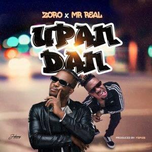 Zoro-300x300 New music ''upandan'' by Zoro ft Mr Real