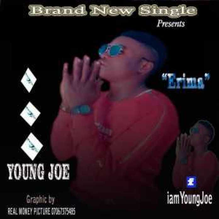 """, Music """"Erima"""" by Young Joe- is now available on all online stores, REAL MONEY STUDIO"""