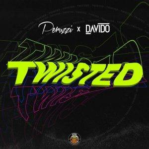 Peruzzi-Davido-Twisted-300x300 Music - Twisted by PERUZZI & DAVIDO
