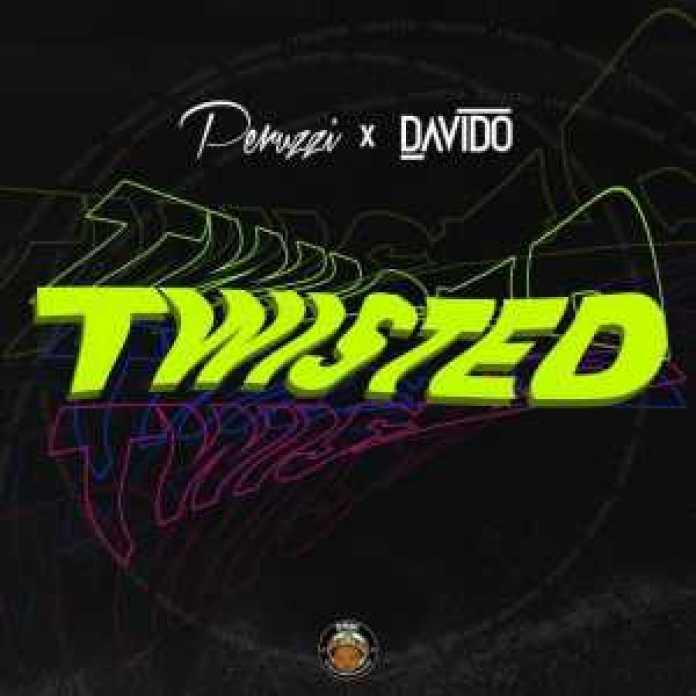 Music – Twisted by PERUZZI & DAVIDO