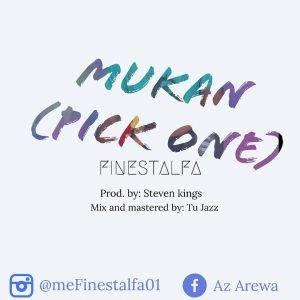 IMG-20181122-WA0005-300x300 Download music - MUKAN by FINESTALFA