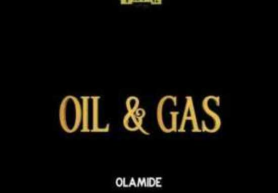 music, olamide, oil and gas