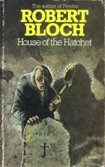 BlochRobert_HouseOfTheHatchet_UKPB