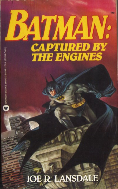 LansdaleJoeR_Batman-CapturedByTheEngines