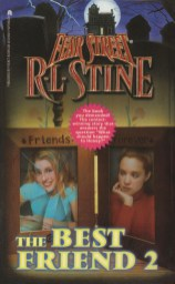 R L Stine - Fear Street - The Best Friend 2
