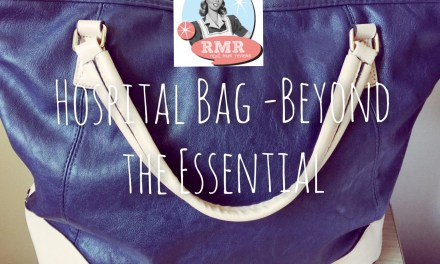 Hospital Bag – Beyond the Essential