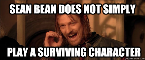 Sean Bean's Best Deaths