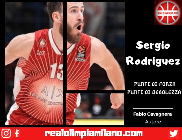 Un semplice giudizio sul roster Olimpia Milano | Sergio Rodriguez