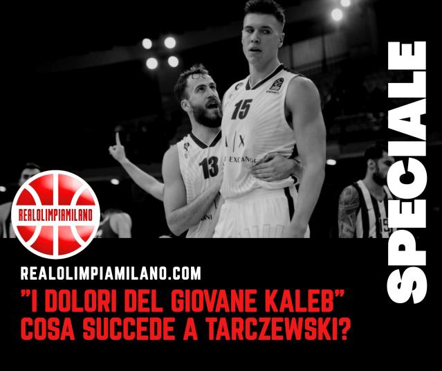 Kaleb Tarczewski crisi