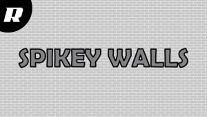 Spikey-Walls