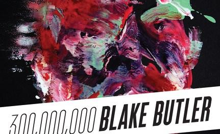 300,000,000 by Blake Butler