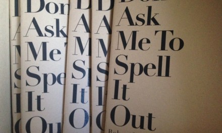 WhiskeyPaper Press & Don't Ask Me To Spell It Out by Robert James Russell