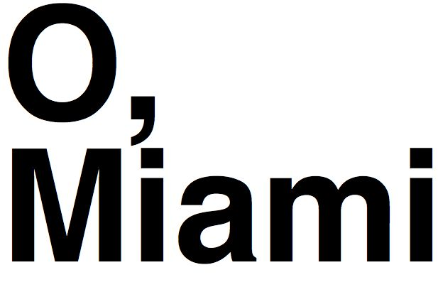 O-Miami