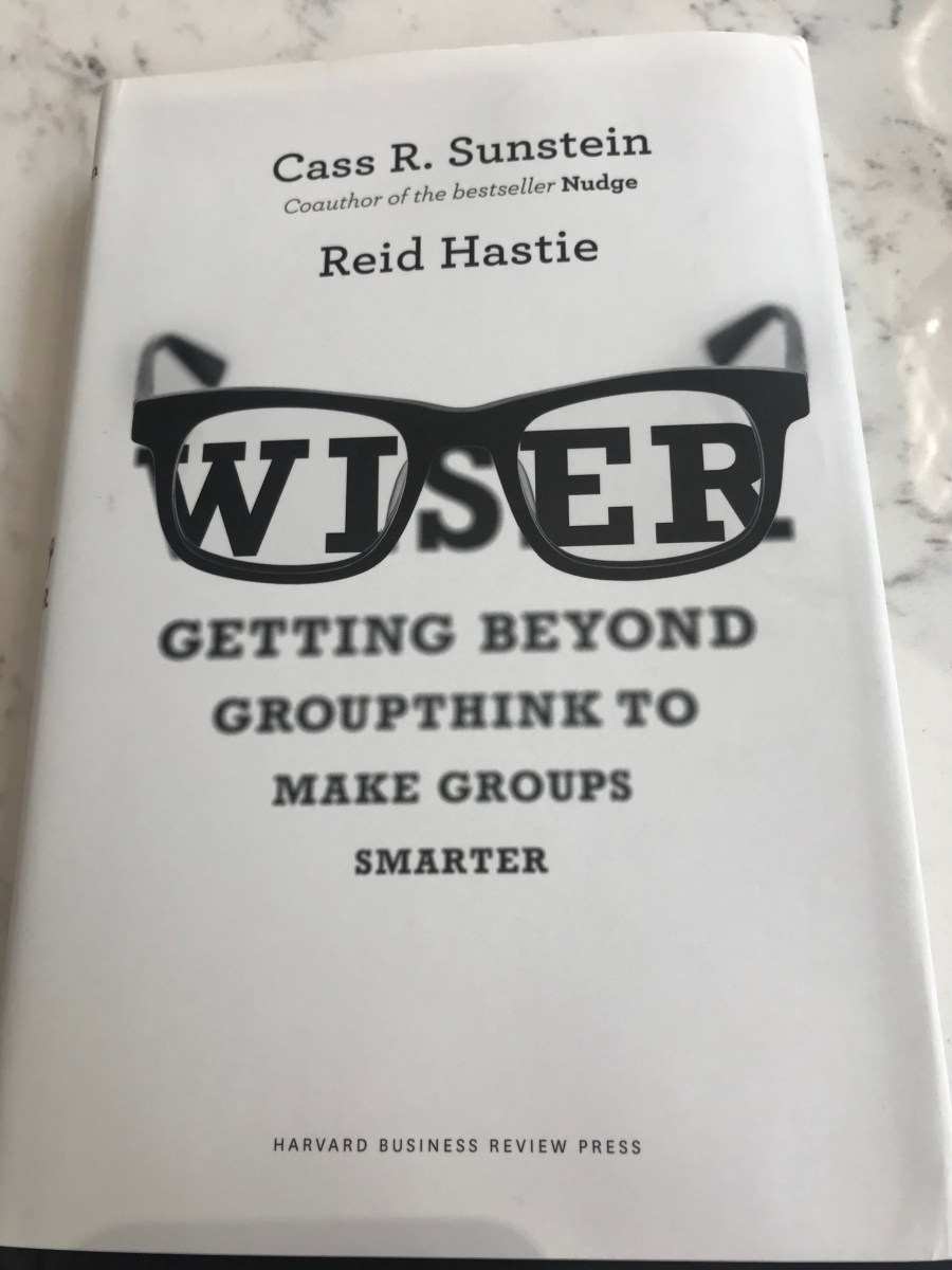 [Books] Wiser - how group decisions can let us down
