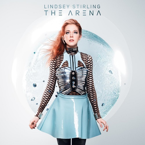 Track of the Day: LINDSEY STIRLING – 'The Arena'
