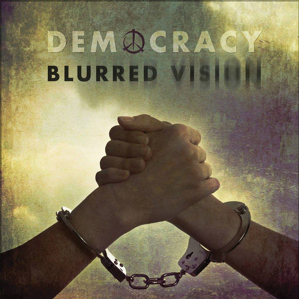 Track of the Day: Democracy – Blurred Vision