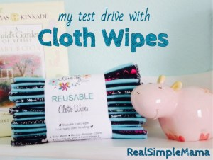 My Test Drive with Cloth Wipes - RealSimpleMama