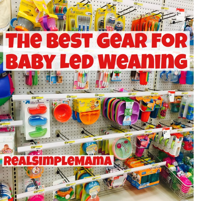 The Best Gear for Baby Led Weaning! - Real Simple Mama