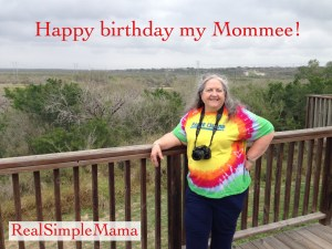 Happy Birthday, Mom! To My Mom on Her Birthday - Real Simple Mama
