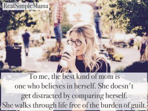 The Best Kind of Mom - Real Simple Mama