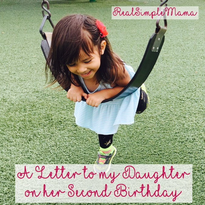 A Letter to My Daughter on Her Second Birthday - Real Simple Mama
