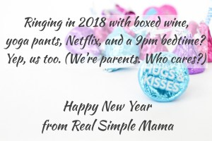 Happy New Year from Real Simple Mama!