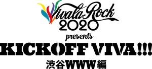 『KICK OFF VIVA!!!【渋谷WWW編】』の画像
