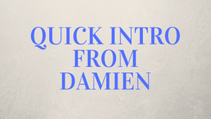 Watch-A-Quick-Intro-From-Damien Watch A Quick Intro From Damien