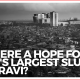 Is There Any Hope For Mumbai's Dharavi Area?