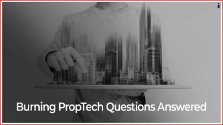 Top 5 PropTech Questions You Must Know Answers To