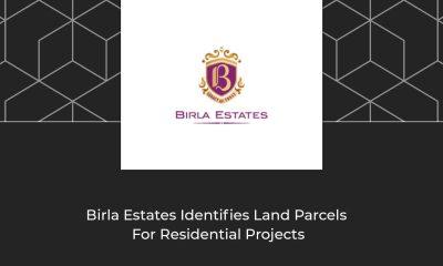 Birla Estates Set To Develop 200 Acres Of Land