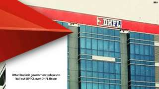 Uttar Pradesh government refuses to bail out UPPCL over DHFL fiasco