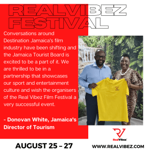 RealVibez Film Festival Endorsed by Jamaica's Director of Tourism