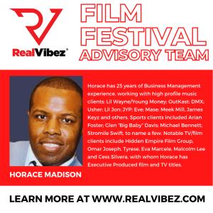 Horace Madison Joins RealVibez Film Festival Advisory Team
