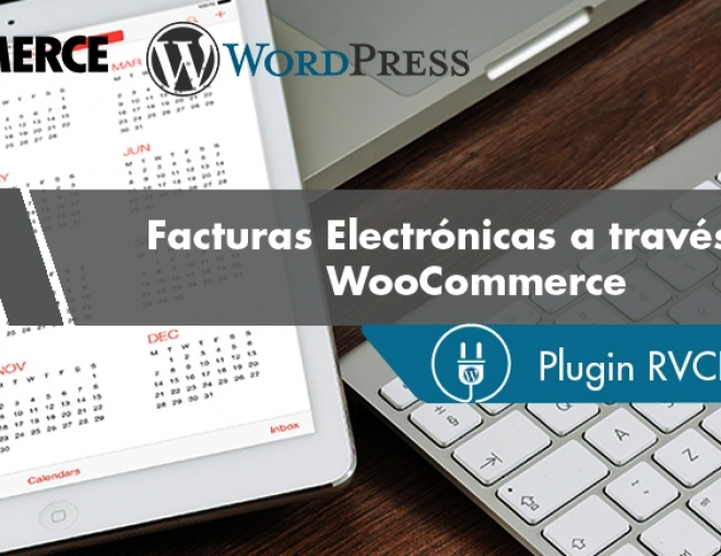 Plugin RVCFDI para Woocommerce – Facturas Electrónicas a través de Woocommerce