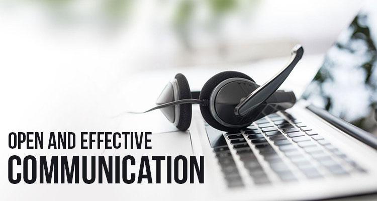 Open & Effective Communication