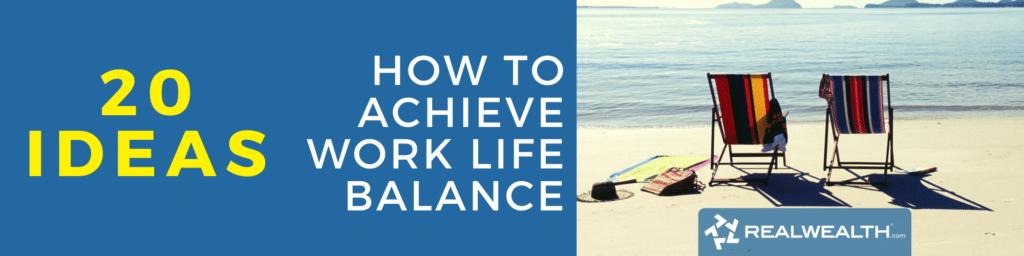 Image Highlighting - How to Achieve Work Life Balance 20 Ideas