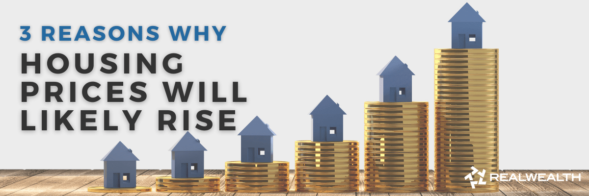 Will Housing Prices Drop in 2021 to 2022? [Article Banner Image]