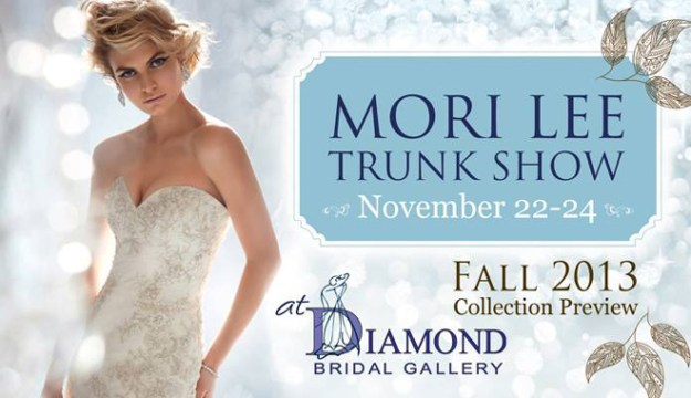 You're Invited to the Mori Lee Trunk Show at Diamond Bridal Gallery!